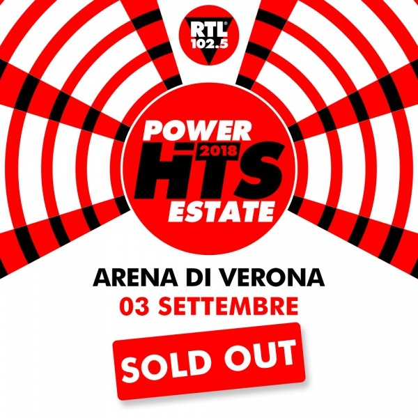 Il Power Hits Estate 2018 è sold out all'Arena di Verona
