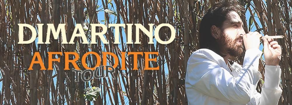 "DIMARTINO - ""AFRODITE TOUR ESTATE 2019""."